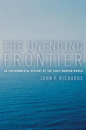 The Unending Frontier af John F. Richards