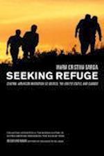 Seeking Refuge af Maria Cristina Garcia