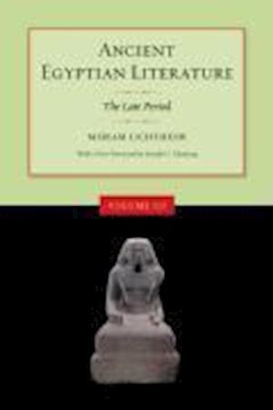 Ancient Egyptian Literature af Joseph G Manning, Miriam Lichtheim