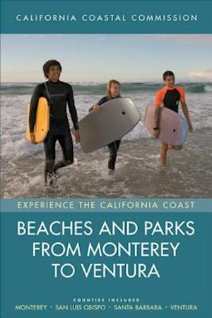 Beaches and Parks from Monterey to Ventura af California Coastal Commission