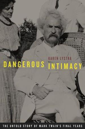 Dangerous Intimacy af Karen Lystra