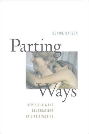 Parting Ways af Denise Carson
