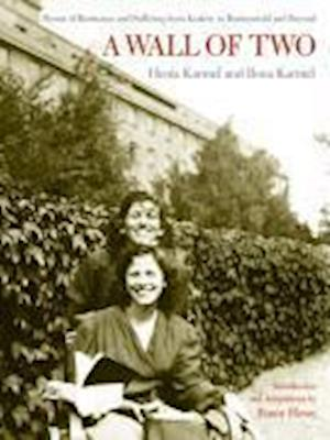 A Wall of Two af Henia Karmel, Fanny Howe, Arie A Galles