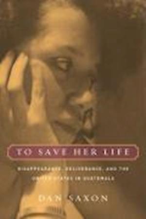 To Save Her Life af Dan Saxon