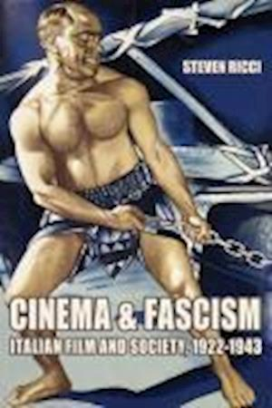 Cinema and Fascism af Steven Ricci