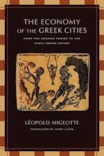 The Economy of the Greek Cities af Leopold Migeotte, Janet Lloyd