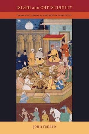 Islam and Christianity af John Renard