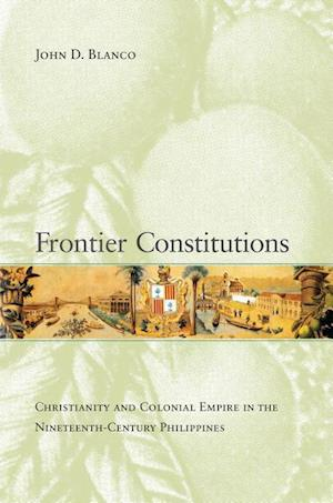 Frontier Constitutions af John D. Blanco