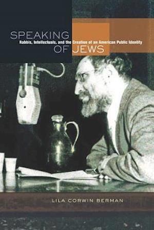 Speaking of Jews af Lila Corwin Berman