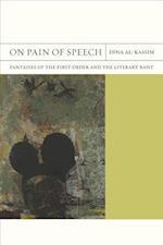 On Pain of Speech af Dina Al-kassim