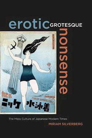 Erotic Grotesque Nonsense af Miriam Silverberg