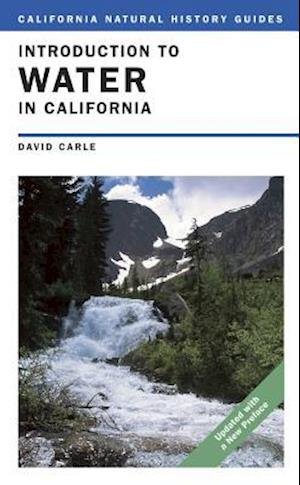 Introduction to Water in California af David Carle