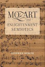 Mozart and Enlightenment Semiotics af Stephen Rumph