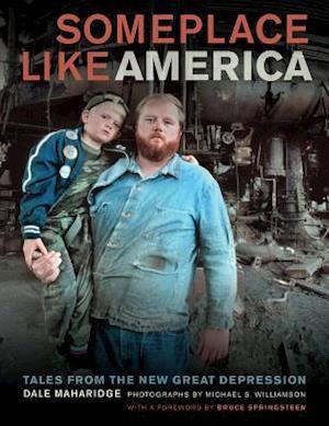 Someplace Like America af Bruce Springsteen, Dale Maharidge, Michael S Williamson