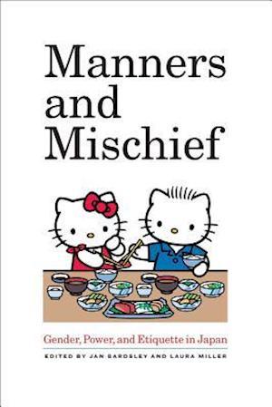 Manners and Mischief af Jan Bardsley, Laura Miller