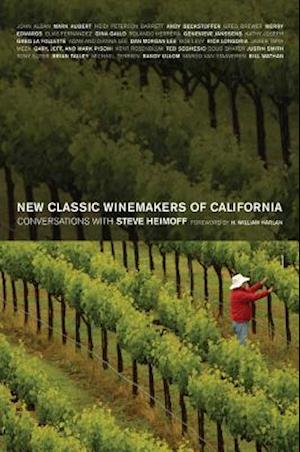 New Classic Winemakers of California af Steve Heimoff, H William Harlan