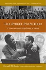 The Street Stops Here af Samuel G Freedman, Patrick McCloskey