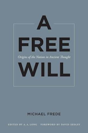A Free Will af Michael Frede