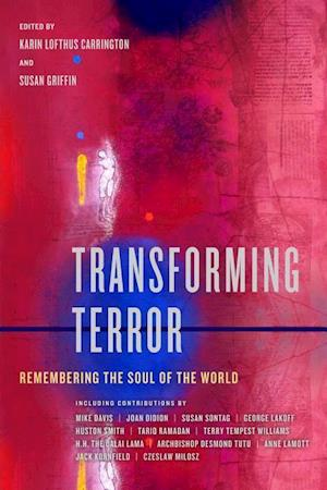 Transforming Terror af Karin Lofthus Carrington, Susan Griffin