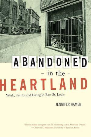 Abandoned in the Heartland af Jennifer Hamer