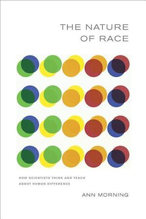 The Nature of Race af Ann Morning