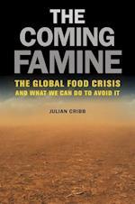 The Coming Famine af Julian Cribb