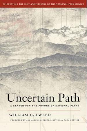Uncertain Path af William C. Tweed