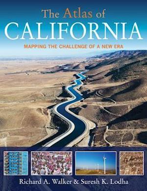 The Atlas of California af Richard A. Walker, Suresh K. Lodha
