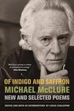 Of Indigo and Saffron af Leslie Scalapino, Michael McClure