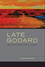 Late Godard and the Possibilities of Cinema af Daniel Morgan