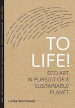 To Life! af Linda Weintraub