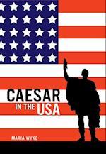 Caesar in the USA af Maria Wyke