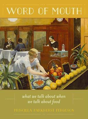 Word of Mouth af Priscilla Parkhurst Ferguson