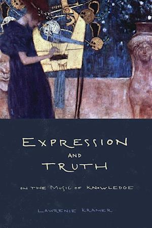 Expression and Truth af Lawrence Kramer