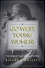 Go West, Young Women! af Hilary Hallett