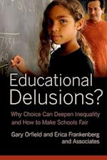 Educational Delusions? af Gary Orfield