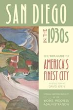 San Diego in the 1930s af Federal Writers Project of the Works Progress Administration
