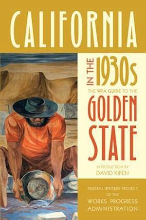 California in the 1930s af Federal Writers Project of the Works Progress Administration