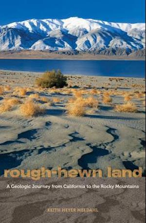 Rough-Hewn Land af Keith Heyer Meldahl