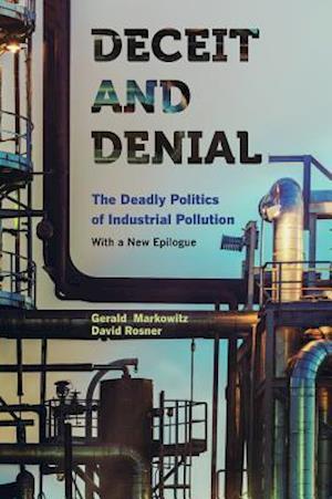 Deceit and Denial af Gerald Markowitz