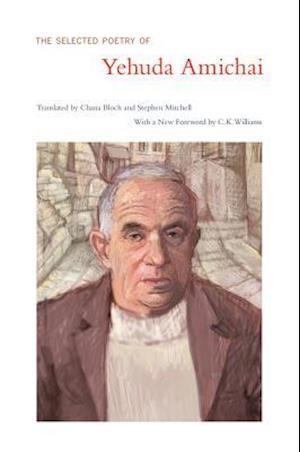 The Selected Poetry of Yehuda Amichai af Yehuda Amichai