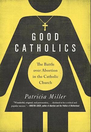 Good Catholics af Patricia Miller