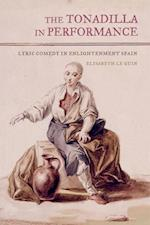 The Tonadilla in Performance af Elisabeth Le Guin