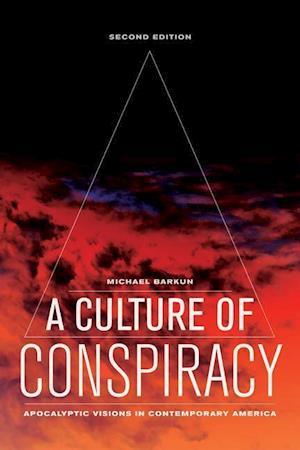 A Culture of Conspiracy af Michael Barkun