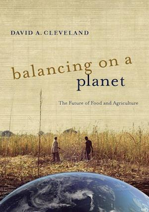 Balancing on a Planet af David A. Cleveland