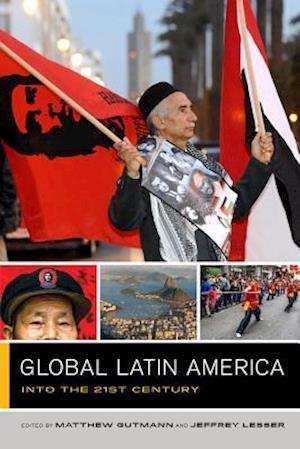 Global Latin America af Matthew C. Gutmann