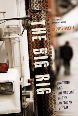 The Big Rig af Steve Viscelli