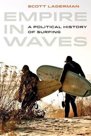 Empire in Waves af Scott Laderman