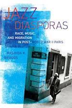 Jazz Diasporas af Rashida K. Braggs