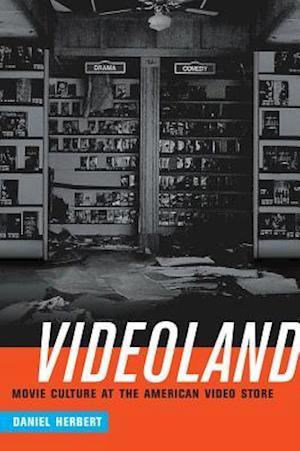 Videoland af Daniel Herbert